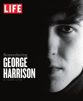Life Remembering George Harrison By Life Editors (EDT)